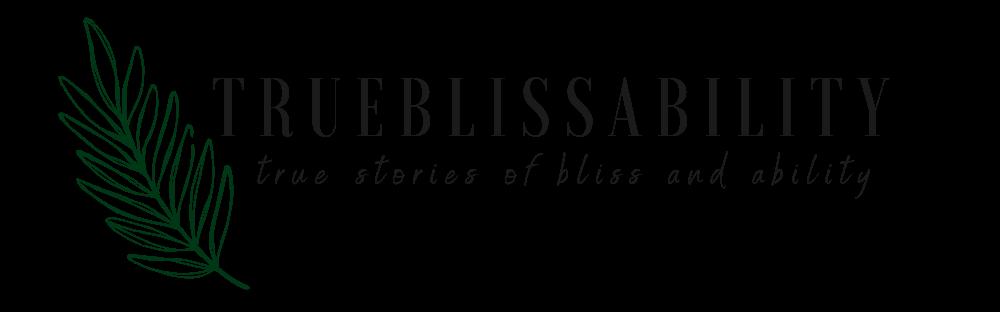 true-bliss-ability-blog